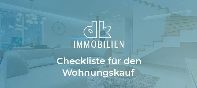 Checkliste für den Kauf einer Wohnung (Anlegerwohnung)